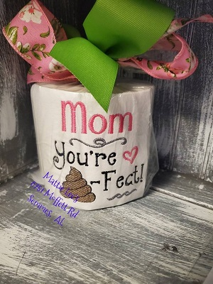 TP Mother's Day - Mom You're Poo-Fect