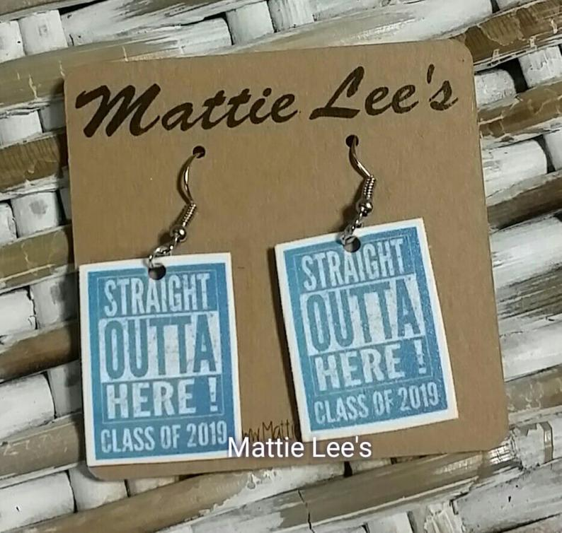Straight Outta Here Class of 2019 Earrings
