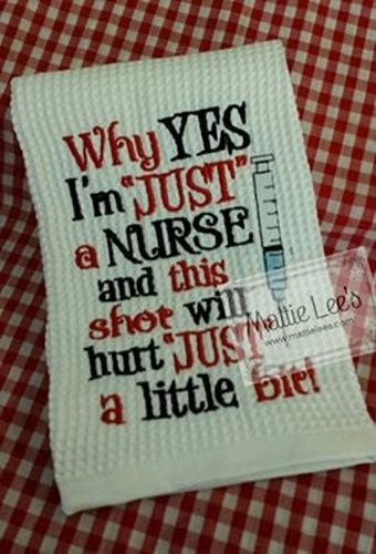 I'm Just a  Nurse Kitchen Towel