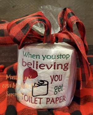 TP Christmas - When You Stop Believing You Get Toilet Paper