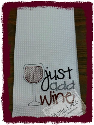 Just Add Wine Kitchen Towel