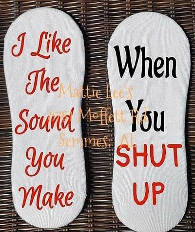 No Show Sock - I Like The Sound You Make When You Shut Up